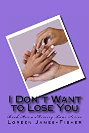 I Don't Want to Lose You (Back Down Memory Lane Series)