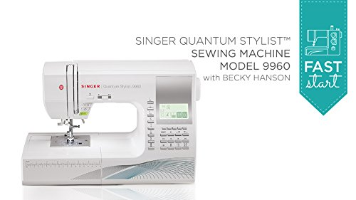Fast Start - Singer Quantum Stylist 9960 (Digital Sewing Machine Singer compare prices)