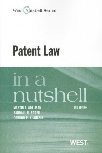 Patent Law in a Nutshell, 2d (In a Nutshell (West Publishing))