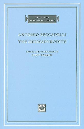 The Hermaphrodite (The I Tatti Renaissance Library)