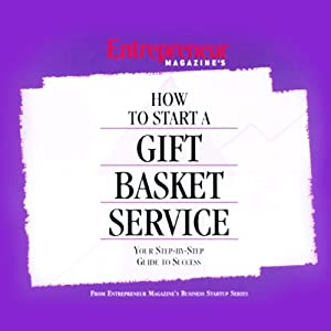 How to Start a Gift Basket Service Audiobook