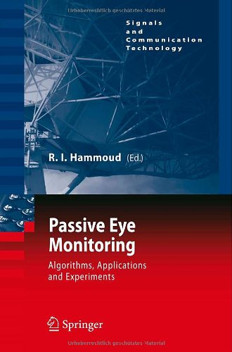 Passive Eye Monitoring: Algorithms, Applications and Experiments