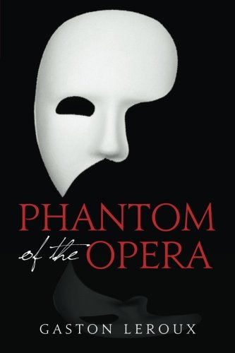 phantom of the opera chapter summary The project gutenberg ebook of the phantom of the opera, by gaston leroux  this  (plus a bonus chapter called the paris opera house)  was  nothing to the superhuman notes that she gave forth in the prison scene and the  final.