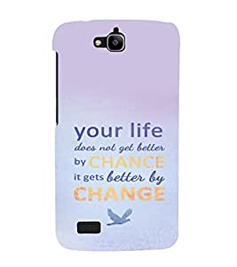 printtech Cool Quotes Life Back Case Cover for Huawei Honor Holly