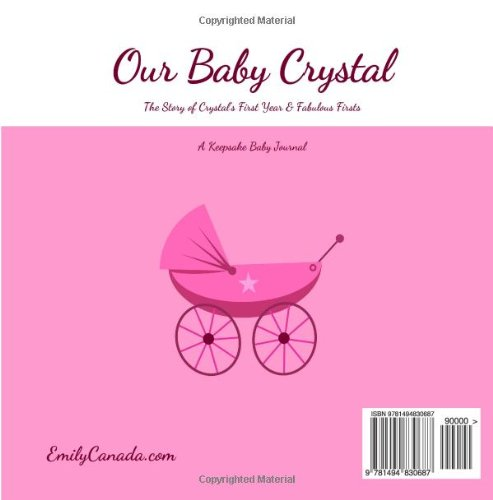 Our Baby Crystal, The Story of Crystal's First Year and Fabulous Firsts, A Keeps