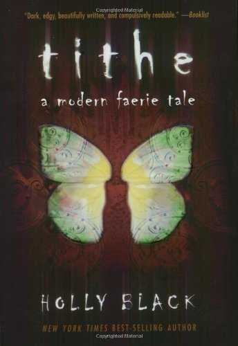 Cover of Tithe: A Modern Faerie Tale