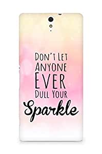 AMEZ dont let anyone dull your sparkle Back Cover For Sony Xperia C5