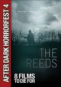 The Reeds (After Dark Horrorfest 4)