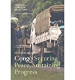 [ { CONGO: SECURING PEACE, SUSTAINING PROGRESS (COUNCIL SPECIAL REPORT #40) } ] by Gambino, Anthony W (AUTHOR) Nov-26-2008 [ Paperback ]
