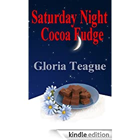 Saturday Night Cocoa Fudge: a Little Girl in the 1950s South