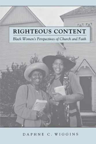 Righteous Content: Black Women's Perspectives of Church and Faith (Religion, Race, and Ethnicity)