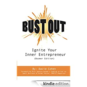 Bust Out! Ignite Your Inner Entrepreneur