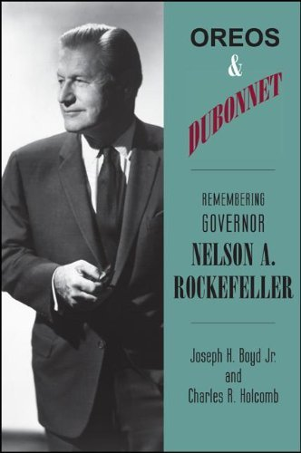 oreos-and-dubonnet-remembering-governor-nelson-a-rockefeller-excelsior-editions-by-joseph-h-boyd-201