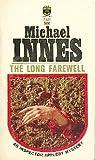 The Long Farewell: A Sir John Appleby Mystery (0060805757) by Innes, Michael