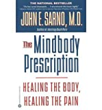 img - for [ The Mindbody Prescription: Healing the Body, Healing the Pain ] By Sarno, John E ( Author ) [ 1999 ) [ Paperback ] book / textbook / text book
