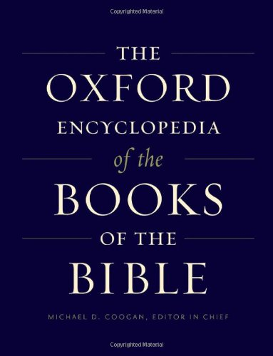The Oxford Encyclopedia Of The Books Of The Bible: 2-Volume Set (Oxford Encyclopedias Of The Bible)