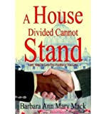 img - for A House Divided Cannot Stand: Lord, Help Us Love One Another as You Love (Hardback) - Common book / textbook / text book