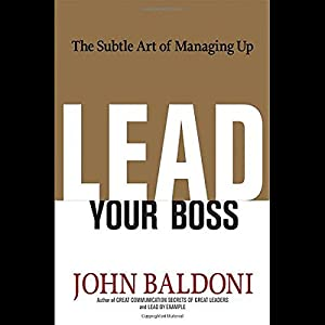Lead Your Boss Audiobook