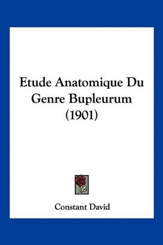 Etude Anatomique Du Genre Bupleurum (1901)