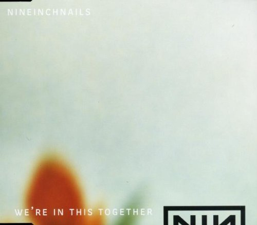 We're in This Together [CD 2] by Nine Inch Nails (1999-11-23)