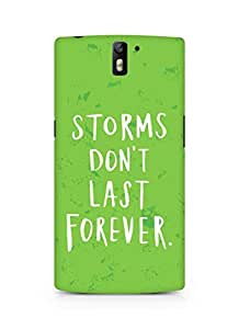 AMEZ storms dont last forever Back Cover For Oneplus One