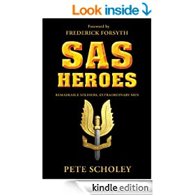 SAS Heroes: Remarkable Soldiers, Extraordinary Men (General Military)