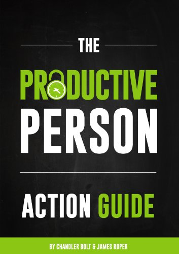 the-productive-person-action-guide-how-to-be-more-productive-and-maximize-your-work-life-balance-in-