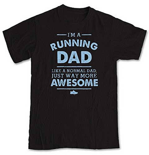 im-a-running-dad-just-like-a-normal-dad-just-way-more-awesome-black-short-sleeve-t-shirt-from-our-un