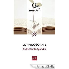 La philosophie: � Que sais-je ? � n� 3728