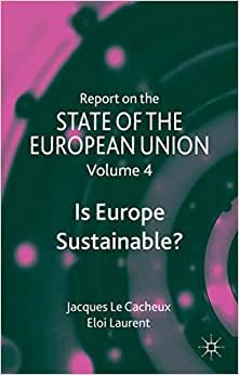 Report On The State Of The European Union: Is Europe Sustainable?