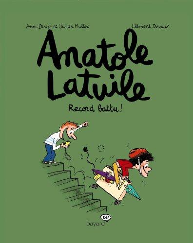 Anatole Latuile - Tome 4 : Record battu !