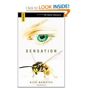 Sensation (Spectacular Fiction) by Nick Mamatas