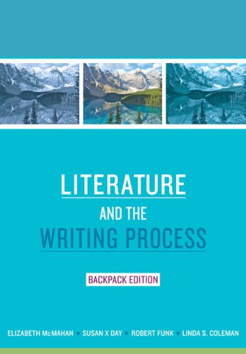 Literature and the Writing Process, Backpack Edition (Myliteraturelab) PDF