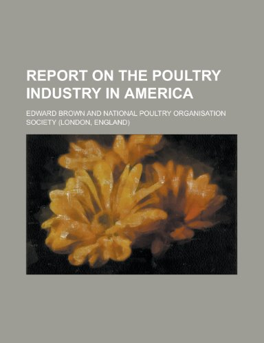 Report on the Poultry Industry in America