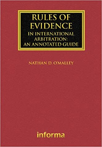 Rules of Evidence in International Arbitration: An Annotated Guide (Lloyd's Arbitration Law Library)