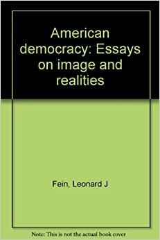 american democracy essays You just finished challenges to american democracy: trends and similarities nice work previous essay next essay tip: use ← → keys to navigate.