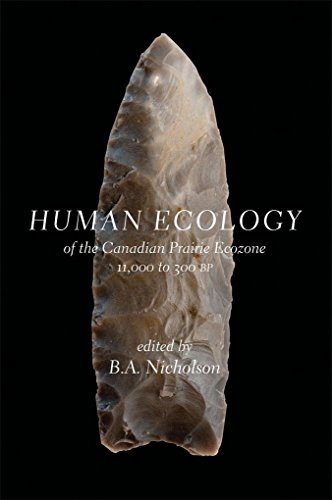 human-ecology-of-the-canadian-prairie-ecozone-11000-to-300-bp-cps