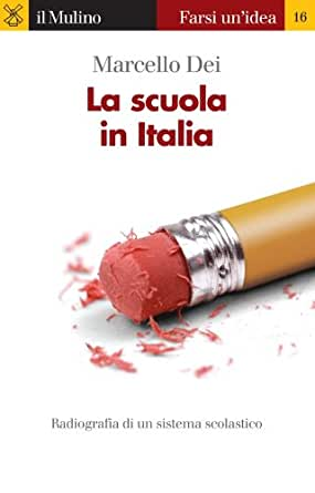 La scuola in Italia (Farsi un'idea) (Italian Edition) - Kindle edition