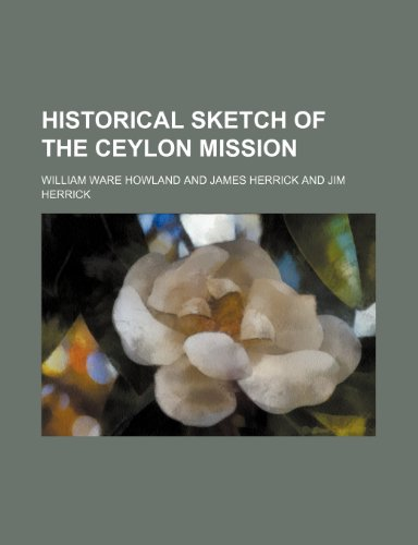 Historical sketch of the Ceylon mission