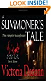 A Summoner's Tale (Knights of Black Swan, Book 3)