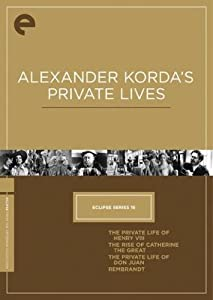 Eclipse Series 16: Alexander Korda's Private Lives (The Private Life of Henry VIII / The Rise of Catherine the Great / The Private Life of Don Juan / Rembrandt) (The Criterion Collection)