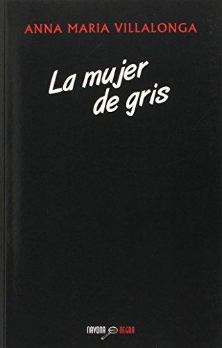 La mujer de gris