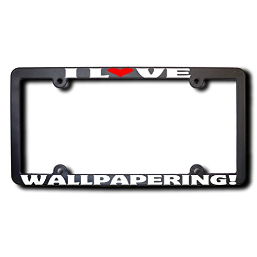 I Love WALLPAPERING License Plate Frame USA (T)