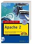 Jetzt lerne ich Apache 2: Webpublishi...