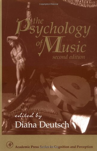 The Psychology Of Music, Second Edition (Cognition And Perception)