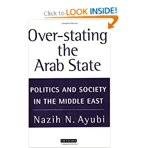 Over Stating The Arab State Politics And Society In The border=