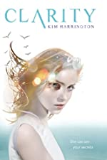 Clarity (Clarity Novel)