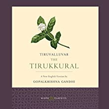 The Tirukkural Audiobook by  Tiruvalluvar Narrated by Neil Shah