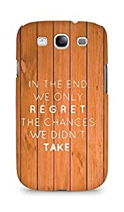 AMEZ we only regret the chances we didnt take Back Cover For Samsung Galaxy S3 Neo