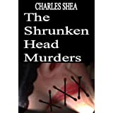 "The Shrunken Head Murders (The Detective ""Brick"" Brikler Series #1) ~ Charles Shea"
